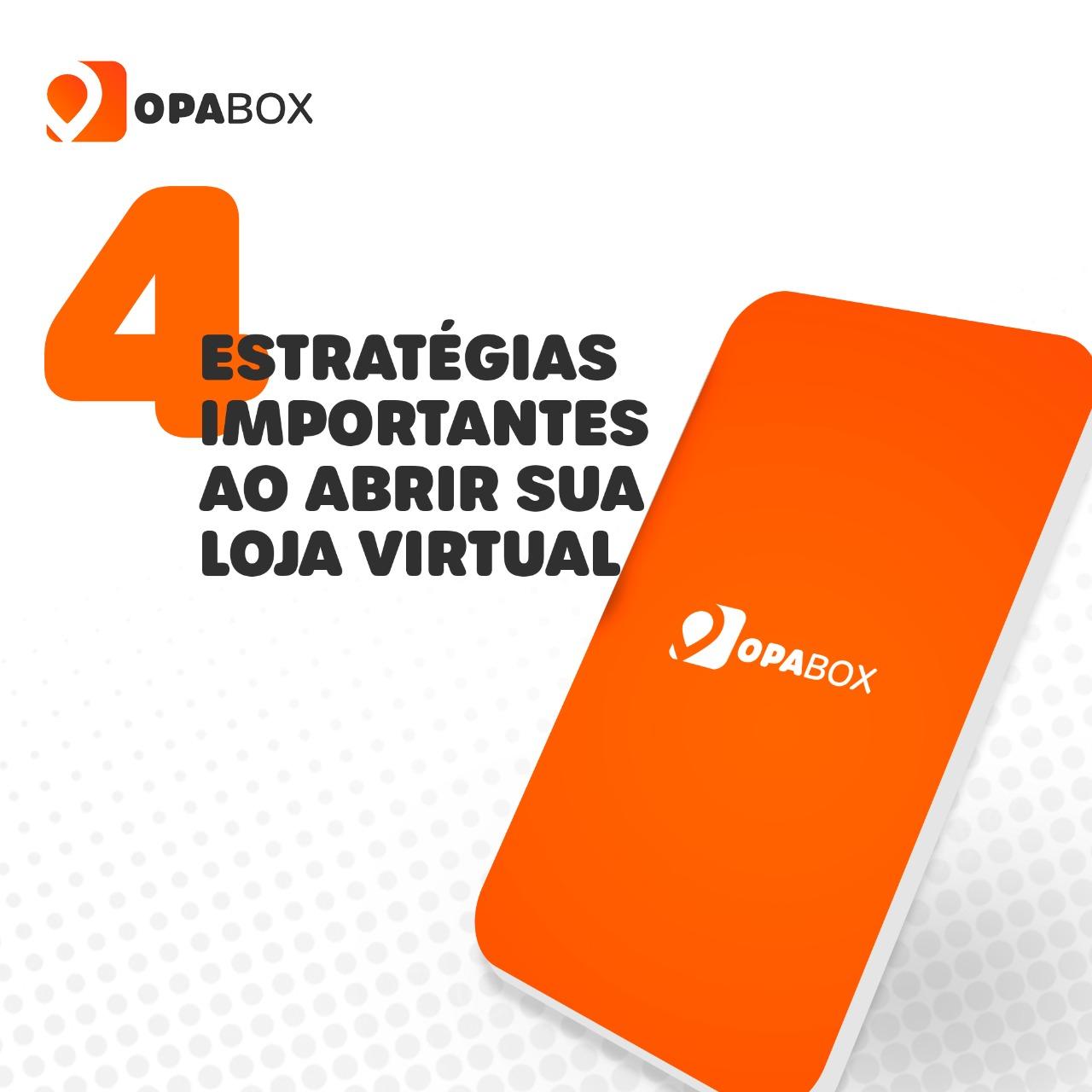 4 estratégias importantes ao abrir sua loja virtual